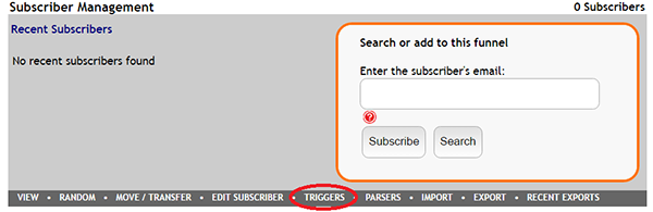 Triggers can be found in the Subscriber Management box in your FeedBlitz Funnel Dashboard.