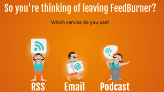 Try our fun, interactive guide to switching from FeedBurner for email, RSS and podcasts